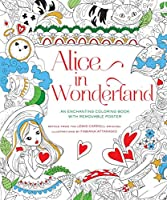 Alice in Wonderland: An Enchanting Coloring Book & Classic Tale