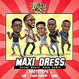 Maxi Dress (Bayoz Muzik Afro Remix) [feat. Kidi & Kuami Eugene & Sona]