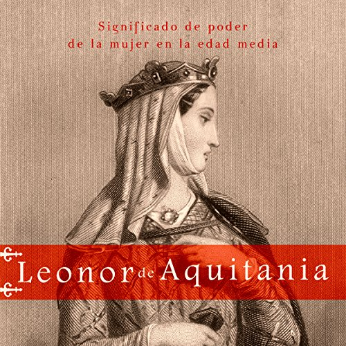 Leonor de Aquitania audiobook cover art