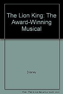 Disney Presents The Lion King: The Award-Winning Musical