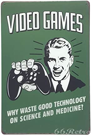 Video Juegos, ¿por qué perder buena tecnología sobre la Ciencia y la medicina?, Vintage Tin Sign, 20cm x 30cm, pared decorativa señal mediante 66retro