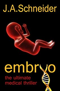 EMBRYO (EMBRYO: A Raney & Levine Thriller, ...