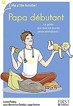 Papa débutant, 8e (French Edition)