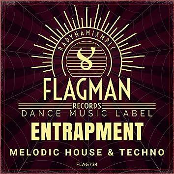 Entrapment Melodic House & Techno