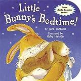 Little Bunny's Bedtime! (Storytime Board Books)