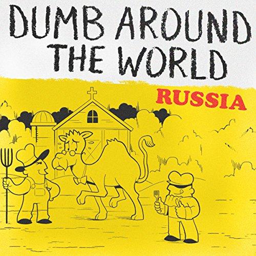 Dumb Around the World: Russia audiobook cover art
