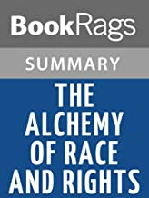 Summary & Study Guide The Alchemy of Race and Rights by Patricia J. Williams