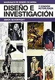 Diseño e investigación: 2ª edición actualizada (Manuales de diseño de moda)