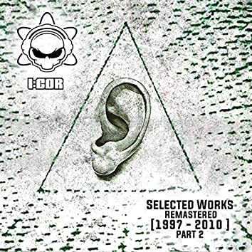 Selected Works Remastered Part 2 [1997-2010]