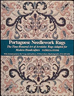 Portuguese Needlework Rugs: The Time-Honored Art of Arraiolos Rugs Adapted for the Modern Handcrafter