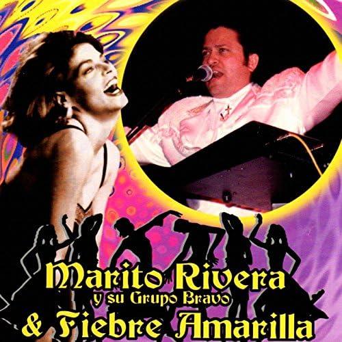 Marito Rivera Y Su Grupo Bravo & Fiebre Amarilla