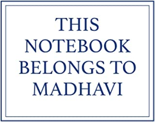This Notebook Belongs to Madhavi