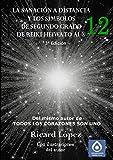 La Sanacion a Distancia y Los Simbolos de Segundo Grado de Reiki Heiwa to AI (R)