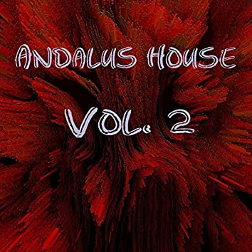 Andalus House, Vol. 2