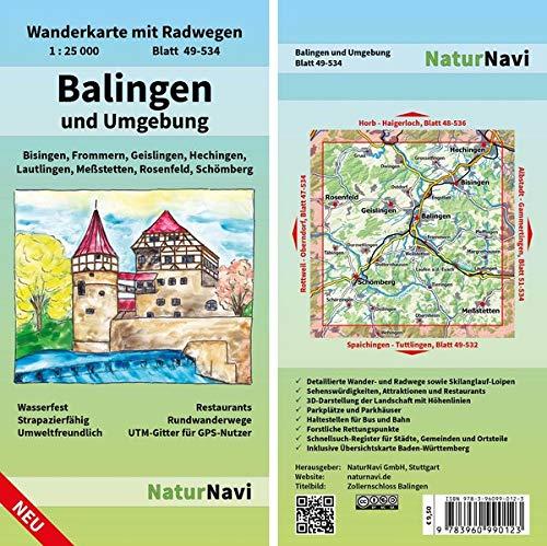 Balingen und Umgebung: Wanderkarte mit Radwegen, Blatt 49-534, 1 : 25 000, Bisingen, Frommern, Geislingen, Hechingen, Lautlingen, Meßstetten, ... (NaturNavi Wanderkarte mit Radwegen 1:25 000)