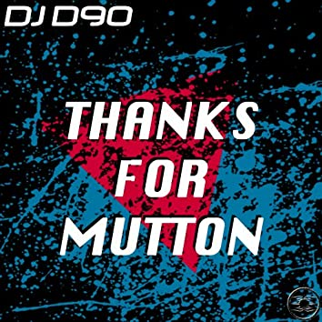 Thanks for Mutton