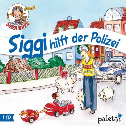 Kinder CD Siggi Blitz - Siggi hilft der Polizei Hörspiel