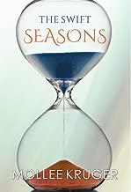 The Swift Seasons