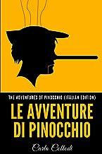 The Adventures of Pinocchio (Italian Edition): Le Avventure di Pinocchio