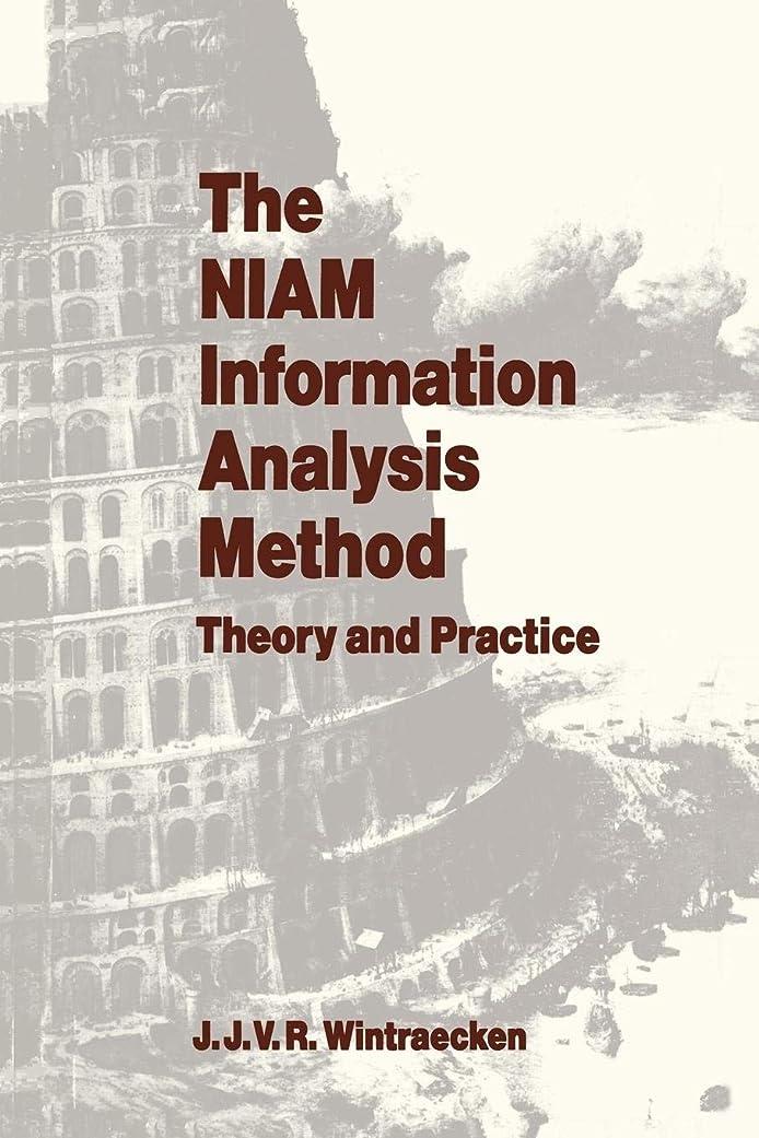 寛容マキシム暴力的なThe NIAM Information Analysis Method: Theory and Practice