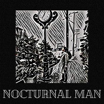 Nocturnal Man
