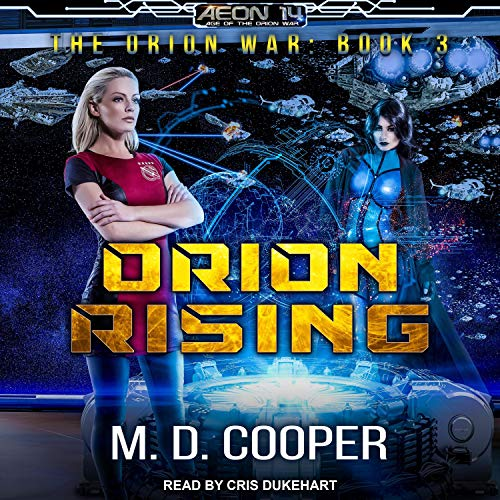 Orion Rising Audiobook By M. D. Cooper cover art