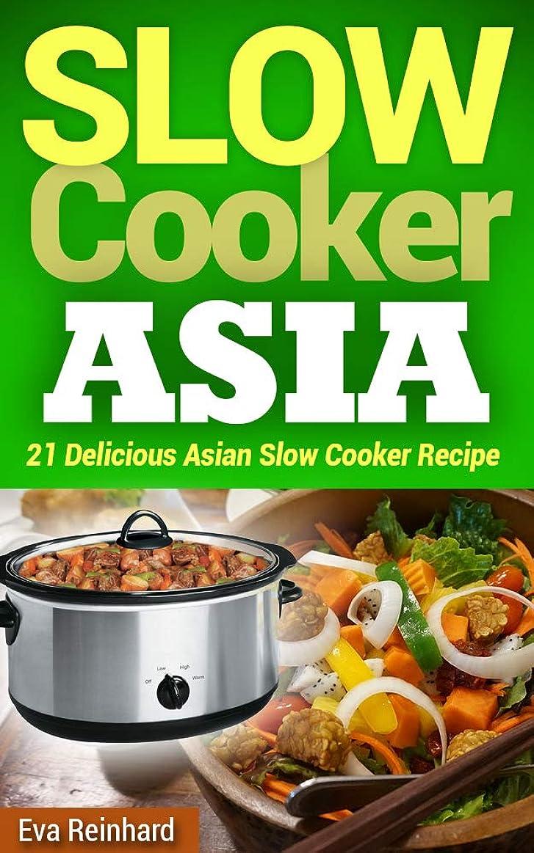 資料頭蓋骨建設Slow Cooker Asia: 21 Delicious Asian Slow Cooker Recipe (Overnight Cooking, CrockPot, Asian Food) (English Edition)