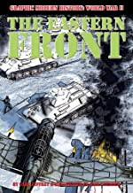 The Eastern Front (Graphic Modern History: World War II)