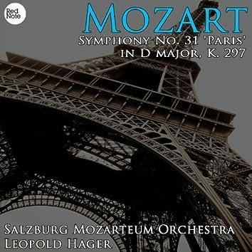 Mozart: Symphony No. 31 'Paris' in D major, K. 297
