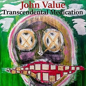 Transcendental Medication