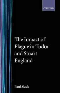 The Impact of Plague in Tudor and Stuart England (Clarendon Paperbacks)