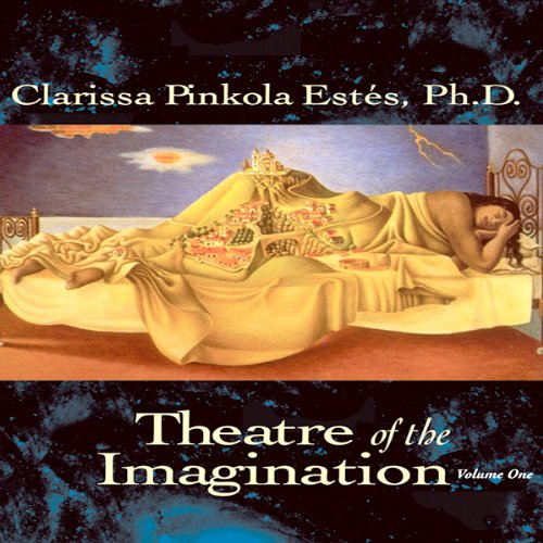 Theatre of the Imagination, Volume 1 audiobook cover art