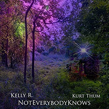 Not Everybody Knows
