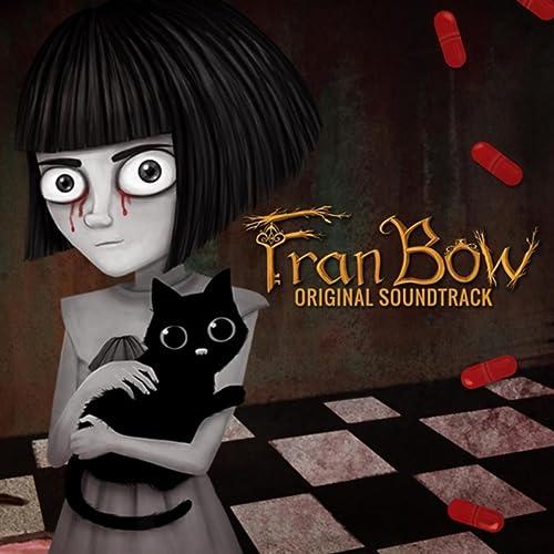 Fran Bow: Original Soundtrack by Isak J Martinsson on Amazon Music