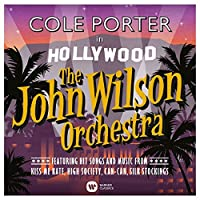 Cole Porter in Hollywood by The John Wilson Orchestra