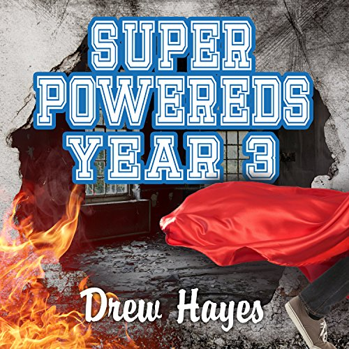 Super Powereds: Year 3 audiobook cover art