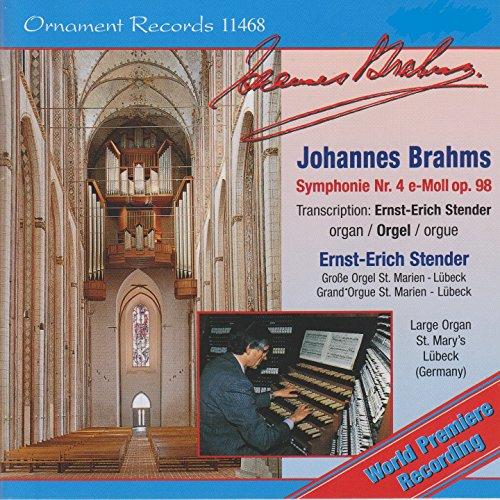 Sinfonie No. 4 in E Minor, Op. 98: IV. Allegro energico e passionato (Organ Version)