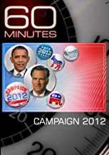 60 Minutes - Campaign 2012