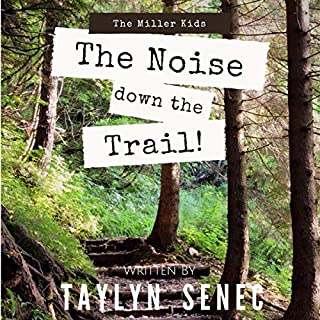 The Noise Down the Trail  cover art