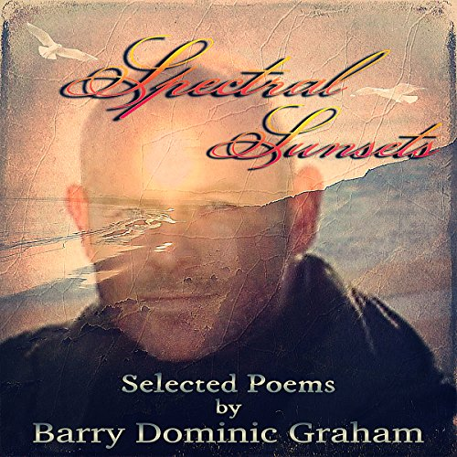 Spectral Sunsets: Selected Poems cover art
