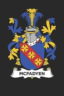 McFadyen: McFadyen Coat of Arms and Family Crest Notebook Journal (6 x 9 - 100 pages)