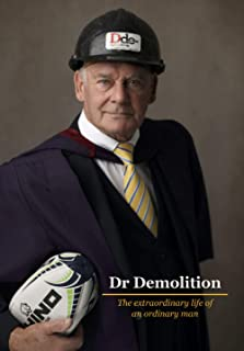 Dr Demolition: The extraordinary life of an ordinary man