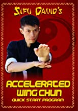 Accelerated Wing Chun Learn Wing Chun Self Defense Fast!
