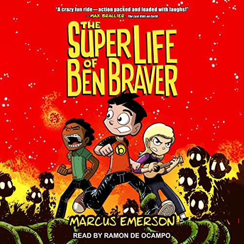 The Super Life of Ben Braver cover art