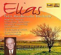 Mendelssohn: Elijah by Michael Volle (2011-06-28)