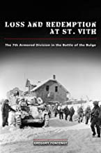 Loss and Redemption at St. Vith: The 7th Armored Division in the Battle of the Bulge (American Military Experience)