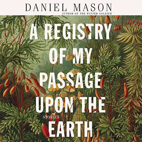 A Registry of My Passage upon the Earth audiobook cover art
