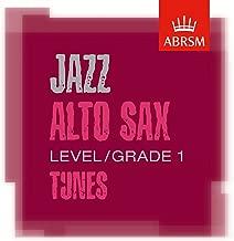 ABRSM Jazz Alto Sax Tunes, Grade 1