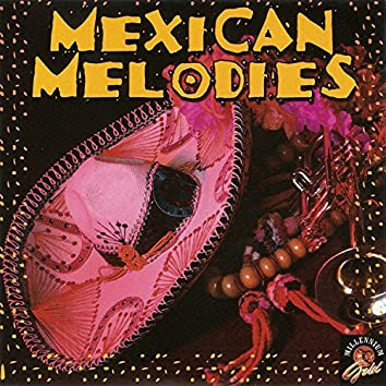 Mexican Melodies