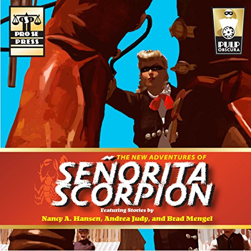 The New Adventures of Senorita Scorpion audiobook cover art